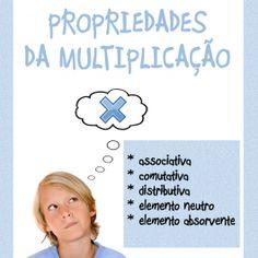 13 páginas de atividades sobre propriedades da multiplicação. Acesse: http://www.janainaspolidorio.com/propriedades-da-multiplicacao.html