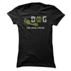 Dog one loyal friend - #sleeveless hoodie #dc hoodies. ORDER HERE => https://www.sunfrog.com/Pets/Dog-one-loyal-friend.html?60505