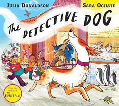 Written-by-the-brilliant-Julia-Donaldson-and-stunningly-illustrated-by-the-multi-talented-illustrator-and-printmaker-Sara-Ogilvie-The-Detective-Dogis-a-fast-paced-celebration-of-books-reading-libraries-and-the-relationship-between-a-little-boy-and-his-rather-special-dog