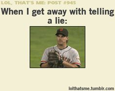 Get away with a lie / iFunny :)