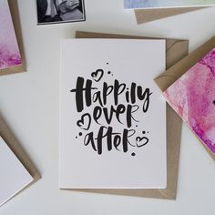 Hand Lettered 'Happily Ever After' Card