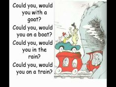 Dr Seuss Green Eggs And Ham Song with Lyrics and cool pics