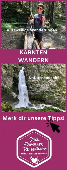 Hier stellen wir die schönsten Wanderungen in Kärnten mit Kindern vor! Klammen, Almen, Wasserfälle #kärnten #wandern #wanderurlaub #mitkind Juni, Movie Posters, Travel, Europe, Hiking With Kids, Ski Trips, Holiday Travel, Family Vacations, Viajes