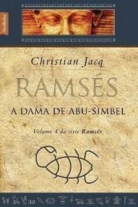 Ramsés - A Dama de Abu-simbel - Vol. IV - Ed. De Bolso
