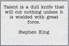 Find out more about Stephen King here ~~~ Writers Write offers the best writing courses in South Africa. Writers Write - Write to communicate True Quotes, Great Quotes, Quotes To Live By, Inspirational Quotes, Qoutes, Writing Advice, Writing Prompts, Writing Courses, Writing Ideas