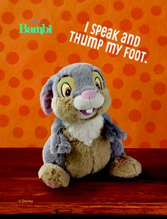 The cute and lovable bunny from Bambi is always a favorite in any child's Easter Basket! His adorable voice and foot-thumping fun brings lighthearted joy to the young and young-at-heart.