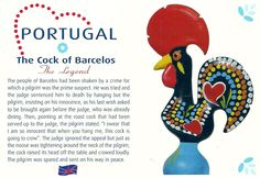 Projek Satu Dunia (One World Project)™: Portugal - The Cock of Barcelos Portugal Vacation, Portugal Travel, Spain And Portugal, Portuguese Culture, Learn Portuguese, Rooster Craft, Portuguese Wedding, Spanish Party, Famous Legends