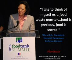 Keynote Rhea Suh, President, Natural Resources Defense Council speaks about food waste  #foodtank