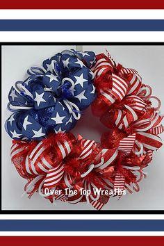 Patriotic Wreaths, of July Wreath Door Decor, Deco Mesh Patriotic Wreath, Flag Wreath,Independence Day. Patriotic Wreath By Over The Top Wreaths. Handcrafted in the USA. Summer Deco, Mesh Ribbon Wreaths, Deco Mesh Wreaths, Deco Mesh Crafts, Yarn Wreaths, Floral Wreaths, Burlap Wreaths, Patriotic Crafts, Patriotic Wreath
