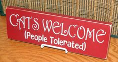 Wooden Cats Welcome (People Tolerated) Sign, Red, Handcrafted