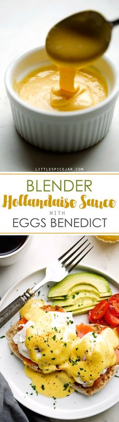 Blender Hollandaise Sauce with Eggs Benedict - learn how to make EASY and perfect hollandaise sauce.