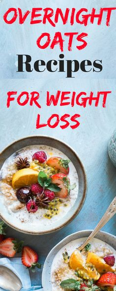 East overnight oats recipes for weight loss! #overnightoats #overnightoatsrecipe #overnightoatsinajar #weightlosstips