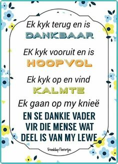 Afrikaanse Quotes, Inspirational Qoutes, Names Of God, Good Morning Messages, Special Quotes, Prayer Request, Cute Quotes, Christianity, Positive Quotes