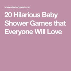 20 Hilarious Baby Shower Games that Everyone Will Love