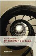 Im Schatten der Tage: Roman: Amazon.de: Cécile Wajsbrot, Holger Fock, Sabine Müller: Bücher