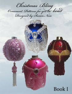 Christmas Bling - Ornament Patterns for You to Bead by Susan Ness http://www.amazon.com/dp/B00EUDOV0S/ref=cm_sw_r_pi_dp_vfNWvb1AF1CMX