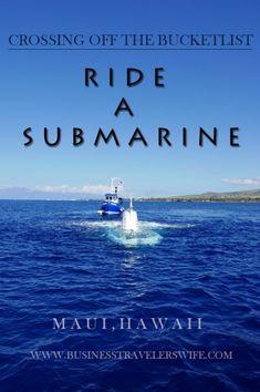 Ride a submarine and explore the deep sea of Maui!   #submarine #underwater #underthesea #maui #hawaii #bucketlist