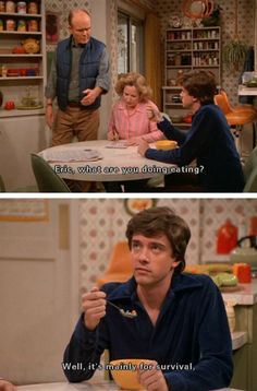 That 70s Show :)