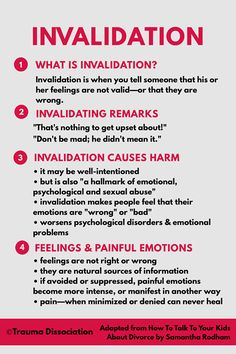 "Psychology : Invalidation is when you tell someone that his or her feelings are not valid—or that they are wrong. For example, ""That's nothing to get upset about!"" ""Don't be mad; he didn't mean it."" Being invalidated has been linked to using self-harm and Trauma, Psychology Quotes, Color Psychology, Psychology Careers, Personality Psychology, Therapy Tools, Les Sentiments, Narcissistic Abuse, Emotional Abuse"