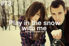 so much fun to do together, gotta love snowball fights :)