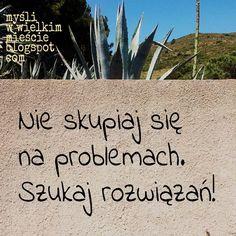 Bedziesz mieć mniej problemów i więcej czasu! ;) #motywacja #inspiracja #cytat #lifehack #problem #rozwiązanie Haha, Menu, Words, Diy, Inspiration, Instagram, Design, Balcony, Menu Board Design