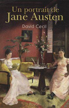 ✦ Un Portait de Jane Austen de David Cecil ✦ Retrouvez la chronique de cette austenerie sur Jane Austen is my Wonderland ✦