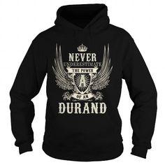 Cool DURAND DURANDYEAR DURANDBIRTHDAY DURANDHOODIE DURAND NAME DURANDHOODIES  TSHIRT FOR YOU T-Shirts