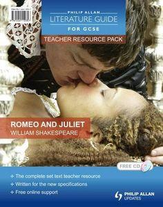 Philip Allan Literature Guides (for GCSE) Teacher Resource Pack: Romeo and Juliet (Philip Allan Literature Guide (for GCSE))