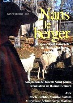 Nans le berger est un feuilleton télévisé français, en 30 épisodes de 15 minutes, réalisé par Bernard-Roland et diffusé à partir du 6 mai 1974 sur la première chaîne de l'ORTF.