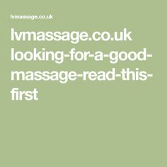 lvmassage.co.uk looking-for-a-good-massage-read-this-first