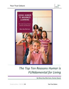 "Your True Colours September 2014 My article, ""The Top Ten Reasons Humor is Fundamental for Living"""