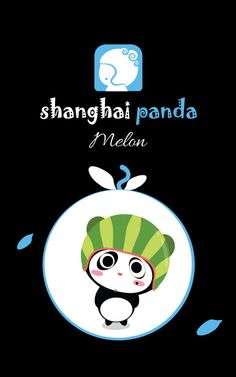 Hello, my name is Melon, the main character of Shanghai panda.
