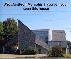 This house was in my neighborhood when I lived in Memphis.