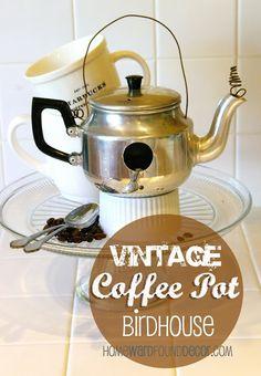 Something's Brewing at HOMEWARDfound Decor: vintage coffee pot birdhouses! http://homewardfounddecor.blogspot.com/2013/05/somethings-brewing.html