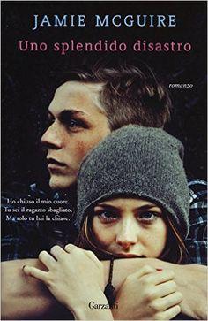 Amazon.it: Uno splendido disastro - Jamie McGuire, A. Tissoni - Libri