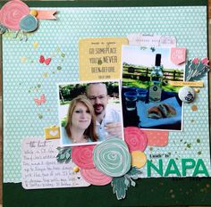 Used the April Scraptastic Kit. My husband and I in Napa at V. Sattui Winery while on vacation.