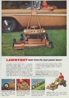 "Description: 1958 LAWN-BOY vintage print advertisement ""tailor-trims the most uneven lawns!""""Lawn-Boy gives your lawn a parklike smoothness that makes it a showplace. LAWN-BOY, Lamar, Missouri. Division of Outboard Marine Corporation, makers of Johnson and Evinrude Outboard Motors."" Size: The dimensions of the partial-page advertisement are approximately 7 inches x 11 inches (18cm x 28cm). Condition: This original vintage advertisement is in Very Good Condition unless otherwise noted ()."