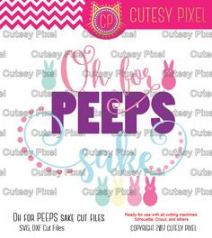 Oh for Peeps Sake SVG, easter svg, easter designs svg, peeps svg, cute easter svg, Cut Files for Vinyl Cutters, Screen Printing, SVG, DXF by CutesyPixel on Etsy