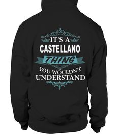 # IT'S A CASTELLANO THING YOU WOULDN'T UNDERSTAND .  HOW TO ORDER:1. Select the style and color you want: 2. Click Reserve it now3. Select size and quantity4. Enter shipping and billing information5. Done! Simple as that!TIPS: Buy 2 or more to save shipping cost!This is printable if you purchase only one piece. so dont worry, you will get yours.Guaranteed safe and secure checkout via:Paypal   VISA   MASTERCARD