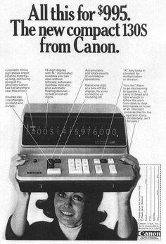 1966 Canon 130S Desktop Calculator Marketing Technology, Calculator, Canon, Desktop, Archive, Ads, History, Movie Posters, Design