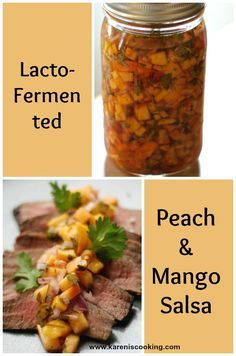 easy recipe for a lacto-fermented mango and peach salsa