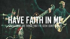 have faith in me - a day to remember Favorite Band of all time! im going to marry Jeremy:b Music Is My Escape, Music Love, My Music, My Favorite Music, Favorite Quotes, Favorite Things, Lyrics To Live By, Band Photography, Love Band