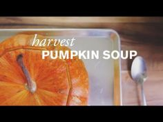 "Harvest Pumpkin Soup--You can't get more ""fall"" than with pumpkin soup baked in a pumpkin!"