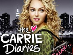The Carrie Diaries | I Love Fashion