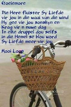 Good Night Wishes, Good Morning Good Night, Day Wishes, Morning Messages, Morning Quotes, Lekker Dag, Afrikaanse Quotes, Goeie More, Inspirational Verses