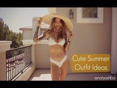 Cute Summer Outfit ideas   Naty Ashba
