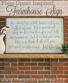 "DIY Painted Inspiration Quote -  Love Grows in Little Houses Sign - ""Love grows best in little houses with fewer walls to separate. Where you eat and sleep so close together, you can't help but communicate. And if we had more walls between us, think of all we'd miss. Love grows in little houses...just like this."""