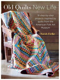 New book from Sarah Fielke Old Quilts New Life