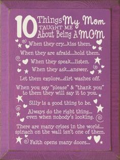 10 things my mom taught me about being a mom.
