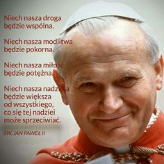 Polish Words, Juan Pablo Ii, Little Prayer, Pope John Paul Ii, Music Humor, Faith In Humanity, Self Development, Motto, Psalms